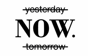 """Now"" Motivational Quotes Vinyl Wall Decals"