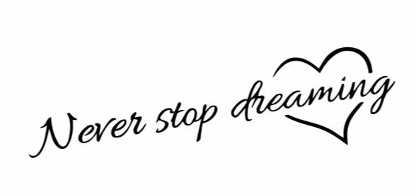 """Never Stop Dreaming"" Heart Motivational Quotes Vinyl Wall Decals"