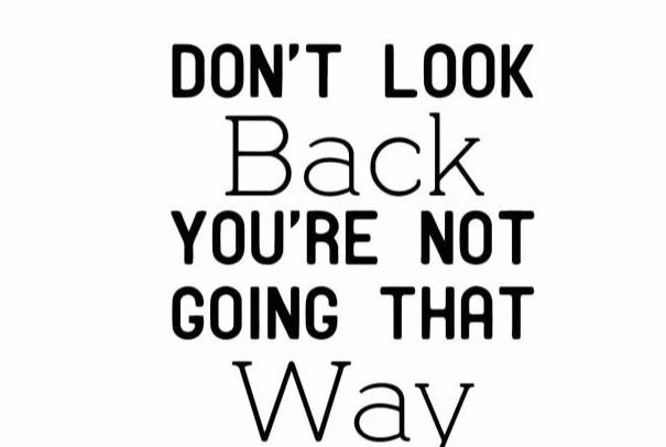"""Don't Look Back..."" Motivational Quotes Vinyl Wall Decals"