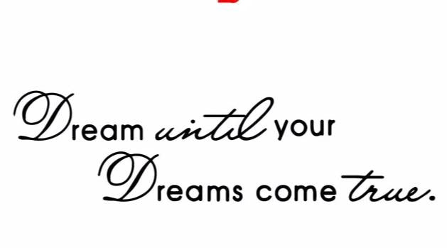 """Dream Until Your Dreams Come True"" Motivational Quotes Vinyl Wall Decals"