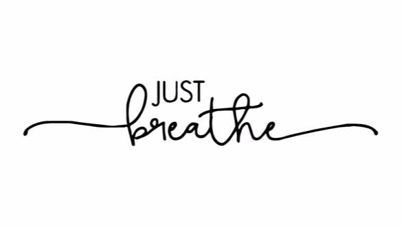 """Just Breathe"" Motivational Quotes Vinyl Wall Decals"