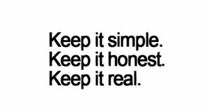"""Keep It Simple, Honest... Real"" Motivational Quote Vinyl Wall Decals"