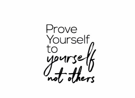 """Prove Yourself To Yourself..."" Motivational Quote Wall Decal"