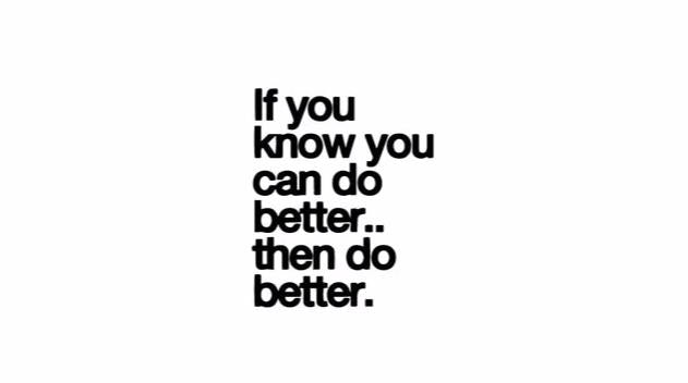 """If You Know ... Then Do Better"" Motivational Quote Wall Decal"