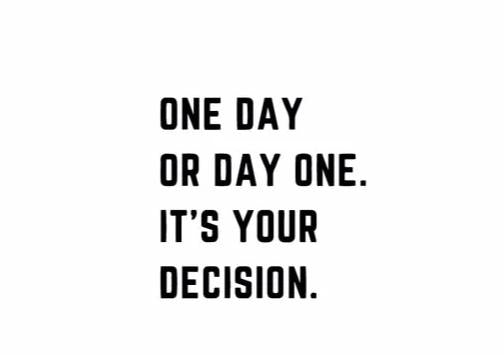 """One Day.. It's Your Decision"" Motivational Quote Wall Decal"