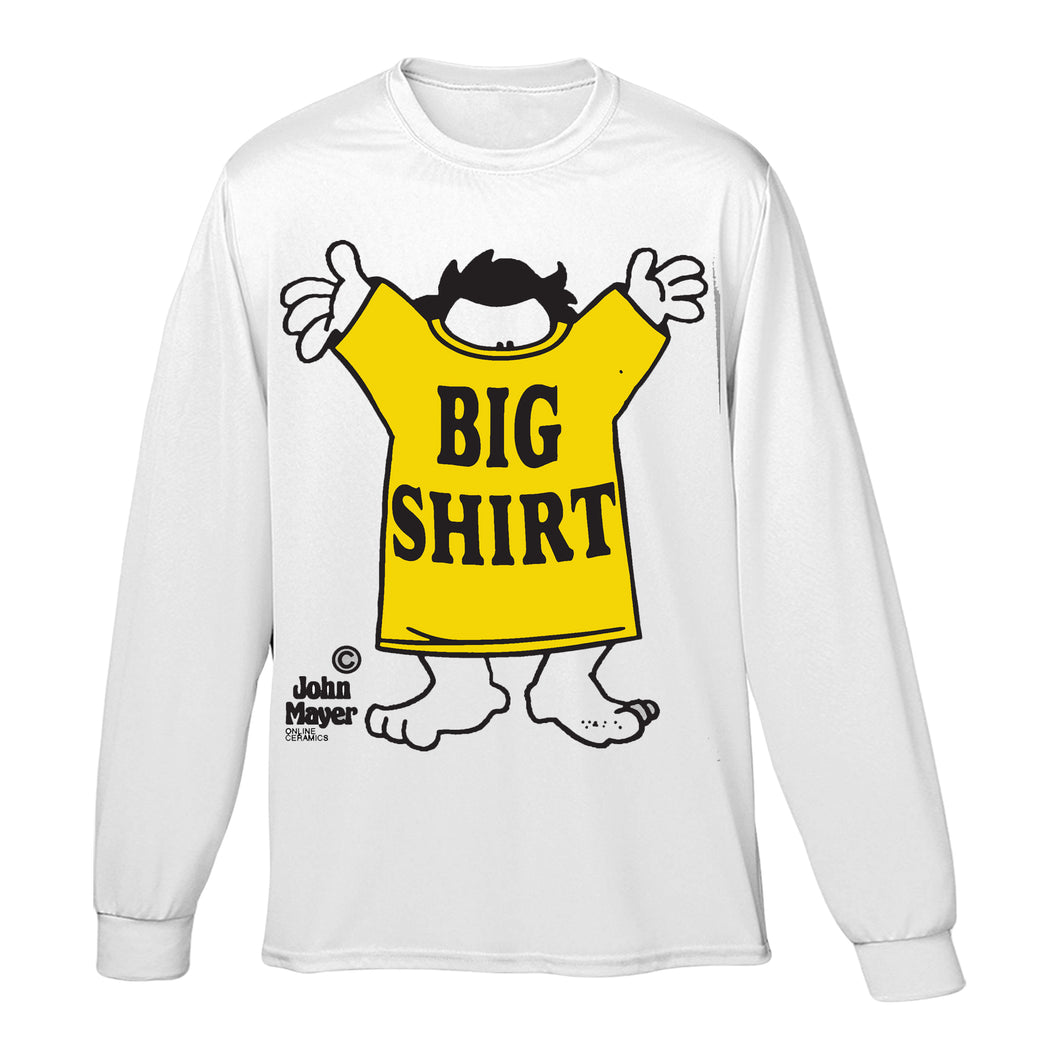 I Got A Big Shirt Long Sleeve Tee - White
