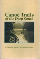 Canoe Trails Of The Deep South