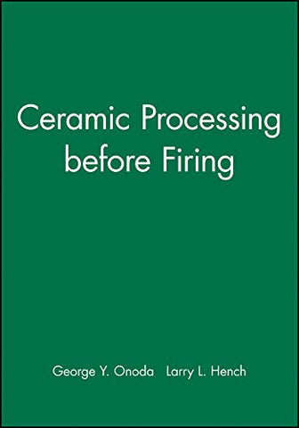 Ceramic Processing Before Firing