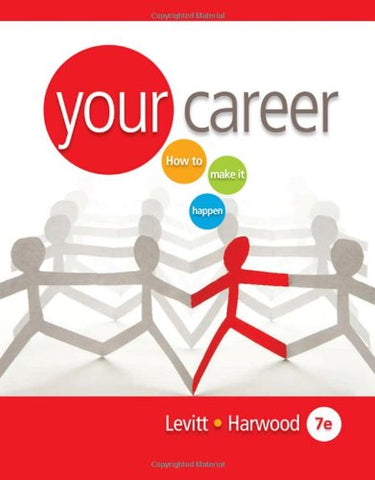 Your Career: How To Make It Happen (With Cd-Rom) (Available Titles Coursemate)