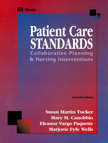 Patient Care Standards: Collaborative Planning & Nursing Interventions