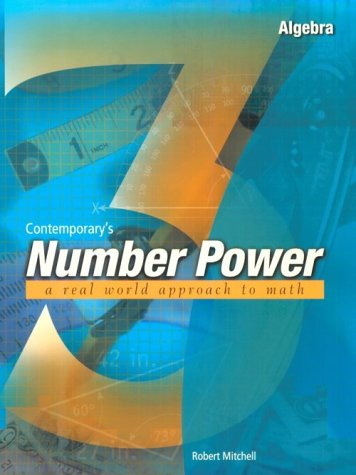 Contemporary'S Number Power 3 : Algebra A Real World Approach To Math