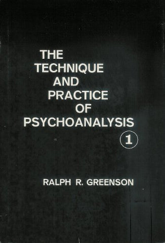 001: The Technique And Practice Of Psychoanalysis, Volume 1
