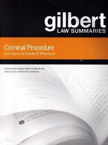 Criminal Procedure: Gilbert Law Summaries