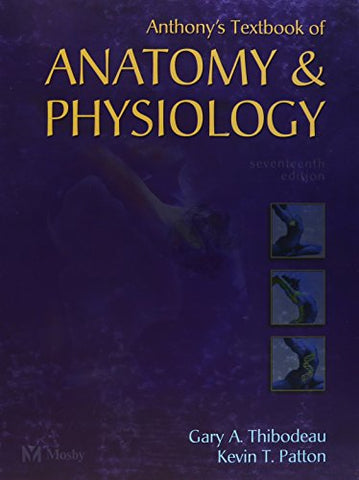 Anthony'S Textbook Of Anatomy And Physiology (Revised Reprint), 17E