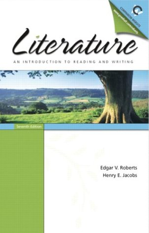 Literature: An Introduction To Reading And Writing, Seventh Edition