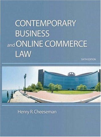 Contemporary Business And Online Commerce Law (6Th Edition)