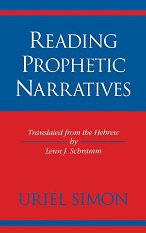 Reading Prophetic Narratives (Indiana Studies In Biblical Literature)