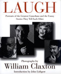 Laugh: Portraits Of The Greatest Comedians And The Stories They Tell Each Other