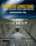 American Corrections: Theory, Research, Policy And Practice