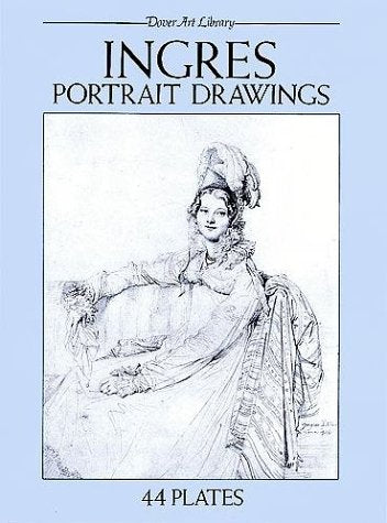 Ingres Portrait Drawings: 44 Plates (Dover Art Library)