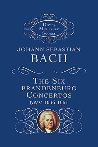 The Six Brandenburg Concertos (Dover Miniature Music Scores)