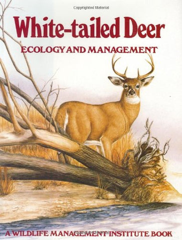 White-Tailed Deer: Ecology And Management