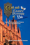 God And Harry Potter At Yale: Teaching Faith And Fantasy Fiction In An Ivy League Classroom