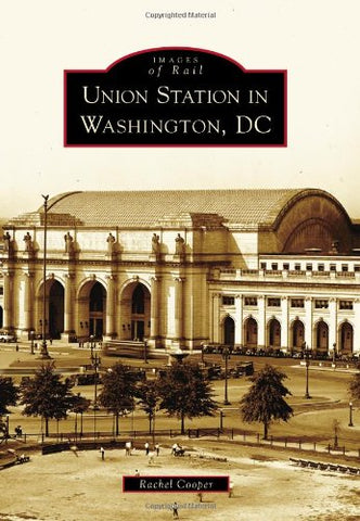 Union Station In Washington, Dc (Images Of Rail)