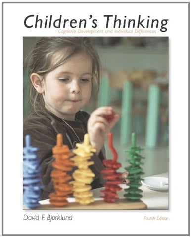 Childrens Thinking: Cognitive Development And Individual Differences (With Infotrac)
