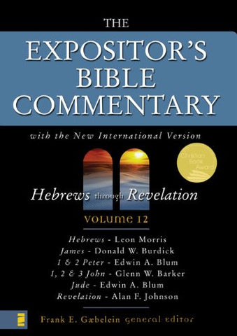 012: The Expositor'S Bible Commentary (Vol 12) Hebrews Through Revelation