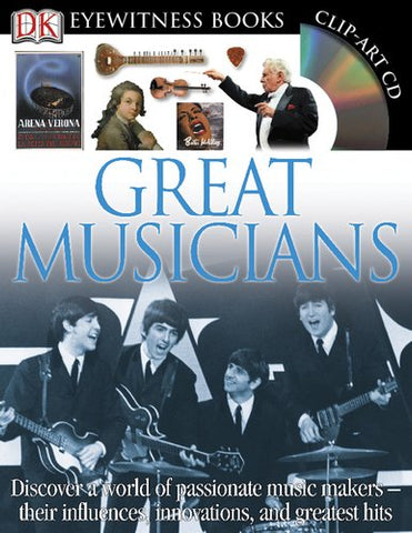 Great Musicians (Dk Eyewitness Books)