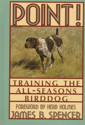 Point!: Training The All-Seasons Birddog