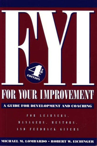 Fyi: For Your Improvement, A Guide For Development And Coaching (4Th Edition)