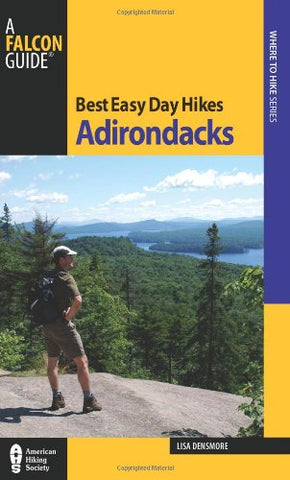 Best Easy Day Hikes Adirondacks (Best Easy Day Hikes Series)