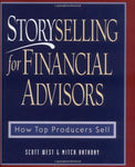 Storyselling For Financial Advisors :  How Top Producers Sell