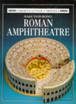 Make This Model Roman Amphitheatre (Cut-Out Models)