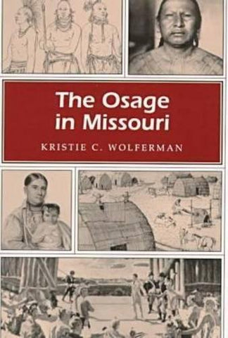 The Osage In Missouri (Missouri Heritage Readers)