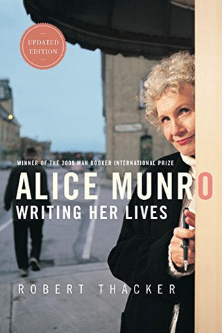 Alice Munro: Writing Her Lives