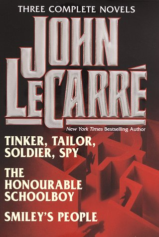John Le Carr : Three Complete Novels ( Tinker, Tailor, Soldier, Spy / The Honourable Schoolboy / Smiley'S People )