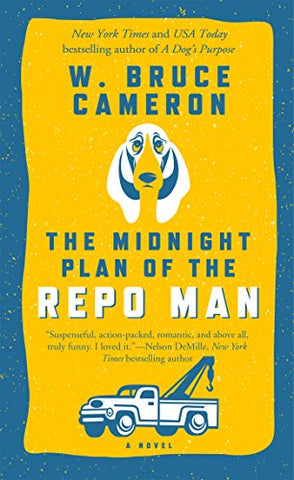 The Midnight Plan Of The Repo Man: A Novel (Ruddy Mccann)