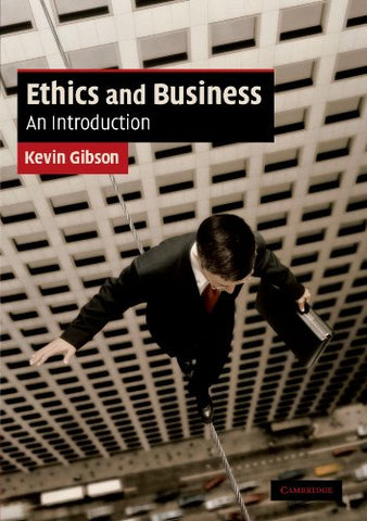 Ethics And Business: An Introduction (Cambridge Applied Ethics)