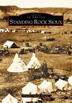 Standing Rock Sioux (Sd) (Images Of America)