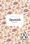 The Penguin Spanish Phrasebook: Fourth Edition (Phrase Book, Penguin)