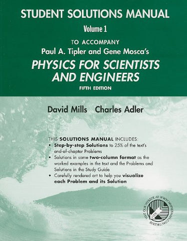Physics For Scientists And Engineers Student Solutions Manual, Volume 1 (V. 1)