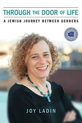 Through The Door Of Life: A Jewish Journey Between Genders (Living Out: Gay And Lesbian Autobiog)