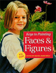 Key To Painting Faces & Figures (Keys To Painting)