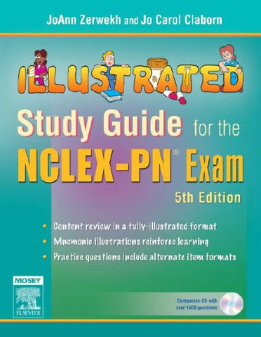 Illustrated Study Guide For The Nclex-Pn Exam, 5E (Mosby'S Illustrated Study Guide For Nclex-Pn Exam)