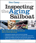 Inspecting The Aging Sailboat (The International Marine Sailboat Library)