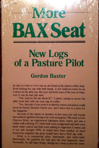 More Bax Seat: New Logs Of A Pasture Pilot
