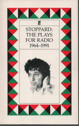 Stoppard: The Plays For Radio, 1964-1991